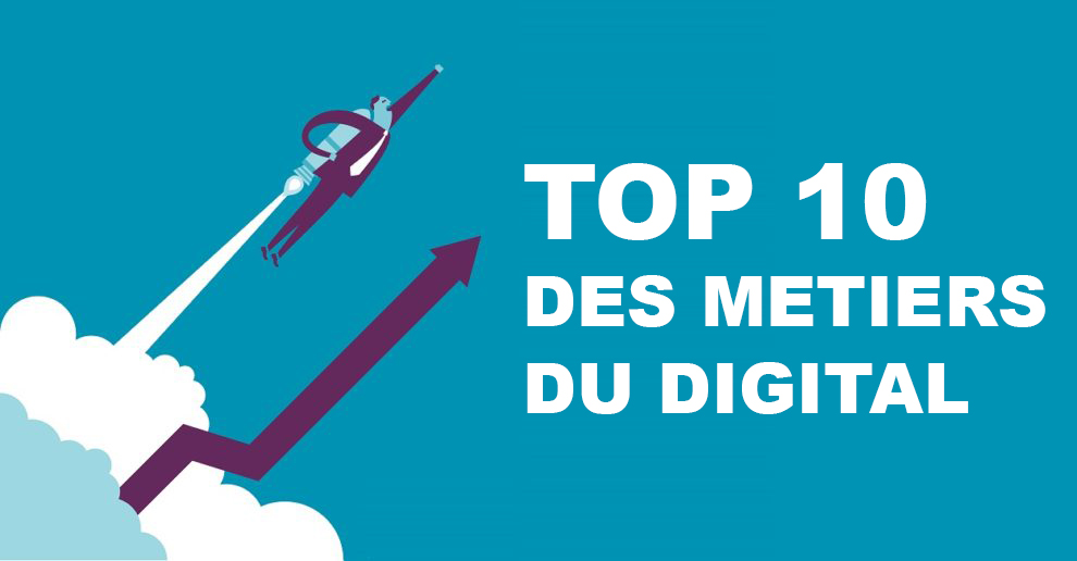 Photo : TOP 10 des métiers du digital en 2018