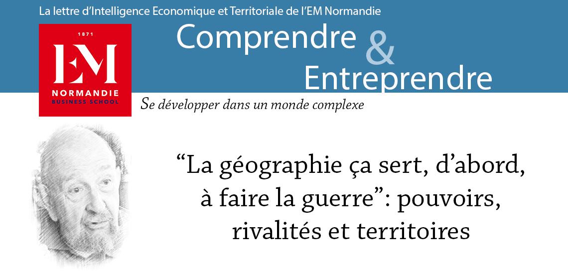 """Yves Lacoste : La géographie, ça sert, d'abord, à faire la guerre"""" : pouvoirs, rivalités et territoires"""