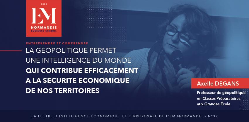 Photo : La géopolitique permet une intelligence du monde qui contribueefficacement à la sécurité économique de nos territoires